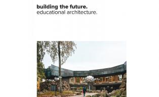 building the future. educational architecture
